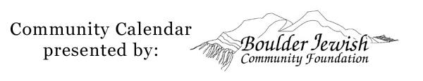 Boulder Jewish Community Foundation sponsors the BJN Community Calendar
