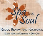 Spa For the Soul – A Women's Event