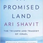 "Book Discussion, ""My Promised Land"" by Ari Shavit"