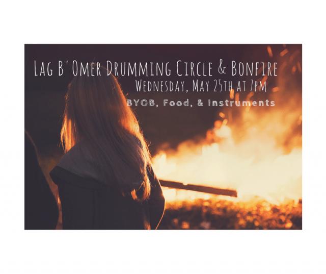 Lag B'Omer Drumming Circle & Bonfire