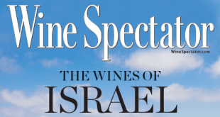 Israel's Wines Praised in October Wine Spectator